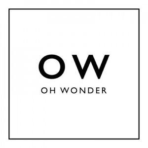 Oh Wonder : Oh Wonder Cd ***new***