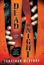 Dead of Night: Dead of Night : A Zombie Novel 1 by Jonathan Maberry (2011,...