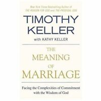 THE MEANING OF MARRIAGE [9781594631870] - TIMOTHY KELLER (1594631875) NEW