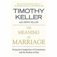 THE MEANING OF MARRIAGE [9781594631870] - TIMOTHY KELLER (PAPERBACK) NEW