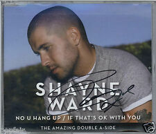 SHAYNE WARD NO U HANG UP / IF THAT'S OK WITH YOU AUTOGRAPHED SIGNED SLEEVE 2007