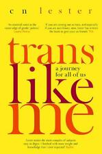 Trans Like Me: A Journey for All of Us, Lester, CN, New condition, Book