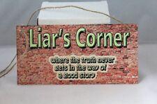 Vintage funny Drinking Pub joke Liar's corner hanging metal wall sign plaque