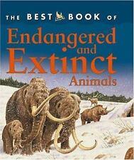 The Best Book of Endangered and Extinct Animals, Gunzi, Christiane, Good Conditi