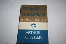 Promise And Fulfilment - Palestine 1917-1949 KOESLER