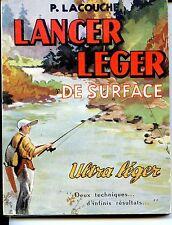 LANCER LEGER DE SURFACE - ULTRA-LEGER - P. Lacouche 1955