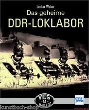 Fachbuch Das geheime DDR-Loklabor, unveröffentlichtes Bildmaterial der VES-M NEU