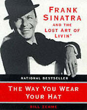 The Way You Wear Your Hat by Bill Zehme (Paperback, 1999)