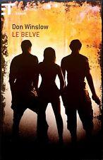 Don Winslow, Le belve, Ed. Einaudi, 2013