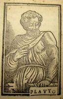 1532 Plautus, Il Penolo. Comedia antica di Plauto. Venezia, Zopppino. Rara.