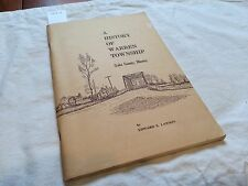 A History Of Warren Township by Edward S. Lawson - 1974 - Sale Benefits Charity