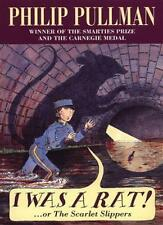 I Was a Rat!: Or, the Scarlet Slippers-Philip Pullman, 9780440863755