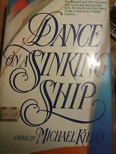 Dance on a Sinking Ship by Michael Kilian (Hardback, 1988)
