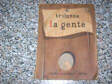 TRILUSSA-LA GENTE-TUTTE LE OPERE DI TRILUSSA-MONDADORI-1946