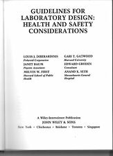 Guidelines for Laboratory Design : Health and Safety Considerations by Gari...