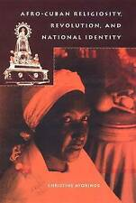 USED (GD) Afro-Cuban Religiosity, Revolution, and National Identity (History of