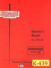 Kearney & Trecker E, MEC-64, 65pg., Milling Machine, Operations Manual 1964