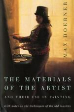 The Materials of the Artist and Their Use in Painting : With Notes on the...