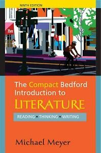 The Compact Bedford Introduction to Literature : Reading, Thinking, Writing