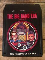 BIG BAND ERA Volume III Passing of an Era (8-Track Tape)