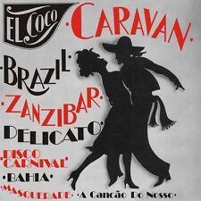 El Coco - Brazil Caravan  Brand New 24Bit Remastered CD