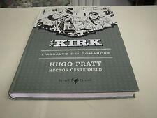 SGT. KIRK ,VOLUME 2, L'ASSALTO DEI COMANCHE, HUGO PRATT,CARTONATO RIZZOLI NUOVO!
