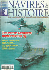 NAVIRE & HISTOIRE N°30 PORTE-AERONEFS SOVIETI. / AMERICAN QUEEN / FORT AUSTRATT