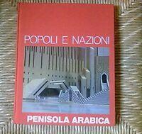 Libro Popoli e Nazioni  PENISOLA ARABICA EDIZIONE CDE GRUPPO MONDADORI 1985