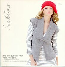 The Fifth Sublime Aran Hand Knit Book #624 -Knitting Patterns for Men Women Kids
