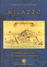 MICALE E PETRUNGARO-MILAZZO IMMAGINI STORIA 500-900 - I EDIZ ED. KERSONESO 1999