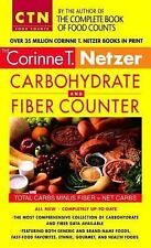 Corinne T. Netzer Carbohydrate and Fiber Counter: The Most Comprehensive Collect