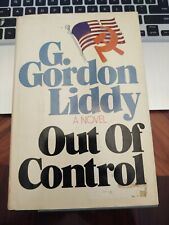 OUT OF CONTROL by G. Gordon Liddy 1979 FIRST EDITION w/Dust Jacket - NICE