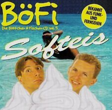 Die Böttcher & Fischer CD vol. 3 BöFi Softeis