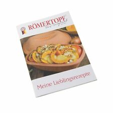 R�–MERTOPF Kochbuch MEINE LIEBLINGSREZEPTE
