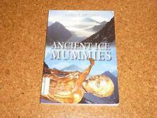 "James H. Dickson: ""Ancient Ice Mummies"""