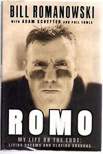 Romo:My Life on the Edge Dreams & Slaying Dragons Romanowski 1st Ed.Hand Signed