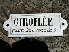 Ancienne plaque émaillée d'utilitée GIROFLEE Tbe !!!