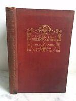 Under I Grenwood Tree Thomas Hardy 1924