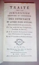 TRAITÉ DE LA JURISDICTION DES OFFICIAUX... par Daniel JOUSSE, 1769. Droit canon