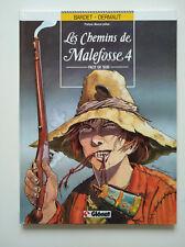 EO 1987 (très bel état) - Les chemins de Malefosse 4 (face de suie) - Bardet