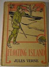 JULES VERNE THE FLOATING ISLAND Illustrated Science Fiction 1910 Hurst Edition