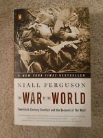 The War of the World: The Descent of the West by Niall Ferguson/SC/World War II