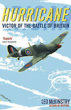 Hurricane: Victor of the Battle of Britain, McKinstry, Leo Paperback Book