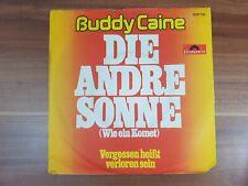 "Single 7"" Vinyl Buddy Caine - Die Andre Sonne 2041718 Polydor"