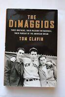 The DiMaggios 1st Edition 2013 Joe Dimaggio Signed by Tom Clavin