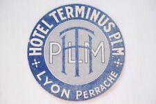 c1930s Hotel Terminus PLM Lyon Label Luggage Railway Label