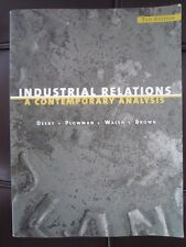 INDUSTRIAL RELATIONS: A CONTEMPORARY ANALYSIS 2ND ED - DEERY, PLOWMAN, WALSH, ++