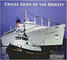Cruise Ships of the Mersey, New, Collard, Ian Book