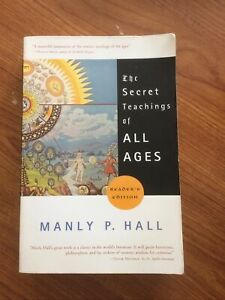 The Secret Teachings of All Ages by Manly P Hall ((paperback 2006)