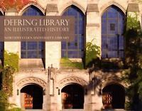 DEERING LIBRARY: AN ILLUSTRATED HISTORY **BRAND NEW**